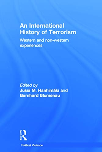 9780415635400: An International History of Terrorism: Western and Non-Western Experiences (Political Violence)