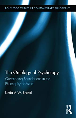 9780415635622: The Ontology of Psychology: Questioning Foundations in the Philosophy of Mind (Routledge Studies in Contemporary Philosophy)