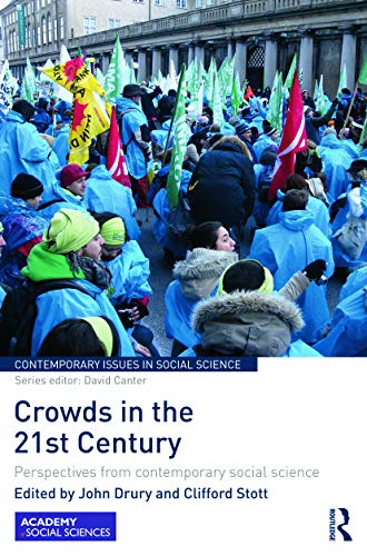 9780415635905: Crowds in the 21st Century: Perspectives from contemporary social science (Contemporary Issues in Social Science)