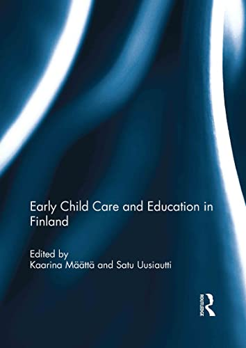 9780415635912: Early Child Care and Education in Finland