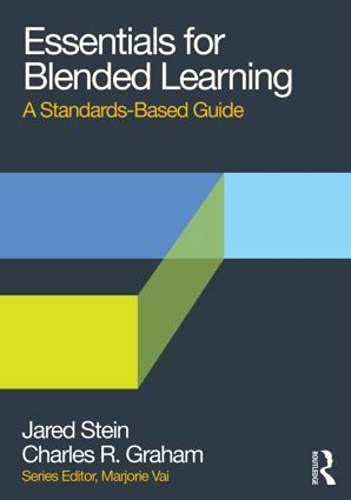 9780415636162: Essentials for Blended Learning: A Standards-Based Guide