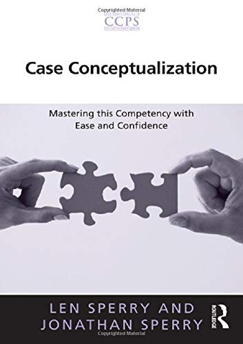 9780415636292: Case Conceptualization: Mastering this Competency with Ease and Confidence (Core Competencies in Psychotherapy Series)