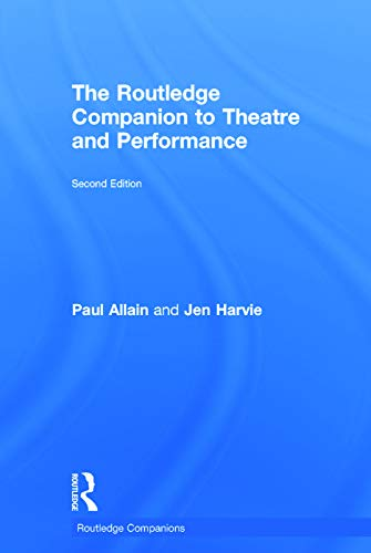 9780415636308: The Routledge Companion to Theatre and Performance (Routledge Companions)