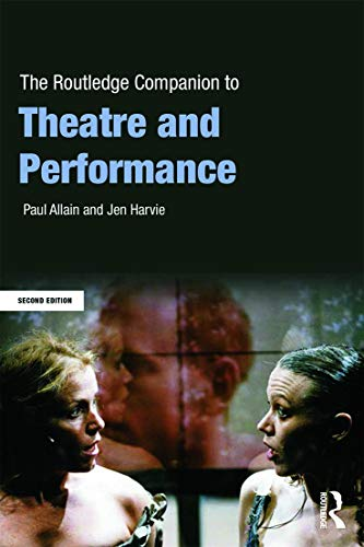 9780415636315: The Routledge Companion to Theatre and Performance (Routledge Companions)