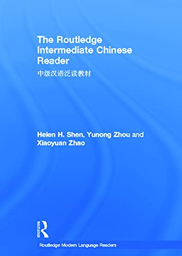 9780415636353: The Routledge Intermediate Chinese Reader (Routledge Modern Language Readers)