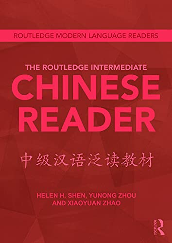 9780415636360: The Routledge Intermediate Chinese Reader (Routledge Modern Language Readers)