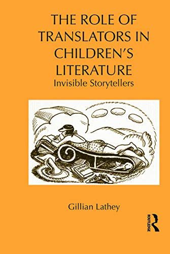 9780415636438: The Role of Translators in Children's Literature: Invisible Storytellers