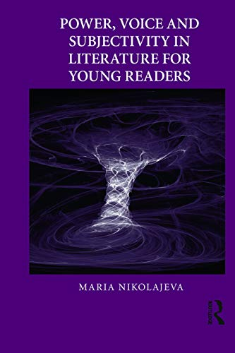 9780415636698: Power, Voice and Subjectivity in Literature for Young Readers