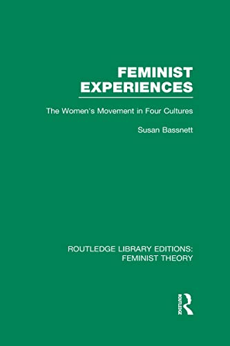 9780415636766: Routledge Library Editions: Feminist Theory: Feminist Experiences (RLE Feminist Theory): The Women's Movement in Four Cultures
