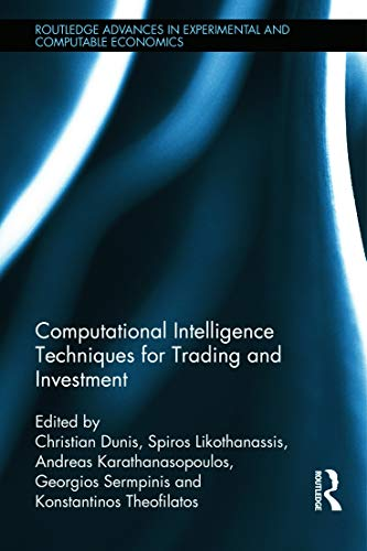 9780415636803: Computational Intelligence Techniques for Trading and Investment (Routledge Advances in Experimental and Computable Economics)