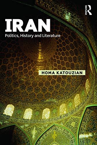 9780415636902: Iran: Politics, History and Literature (Iranian Studies)