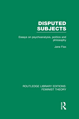 9780415637077: Disputed Subjects (RLE Feminist Theory): Essays on Psychoanalysis, Politics and Philosophy