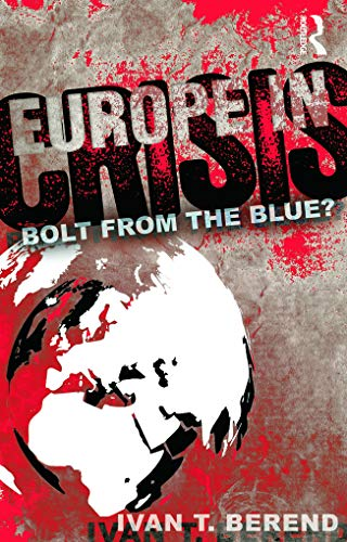9780415637244: Europe in Crisis: Bolt from the Blue?