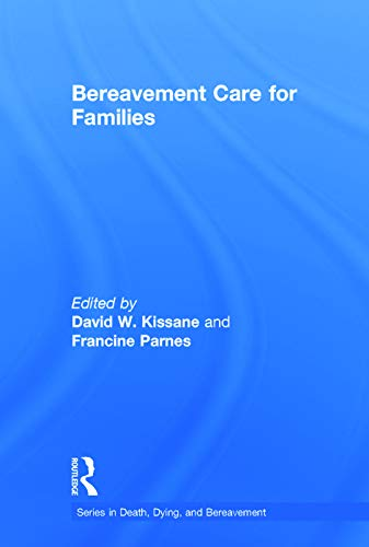 9780415637374: Bereavement Care for Families (Series in Death, Dying, and Bereavement)