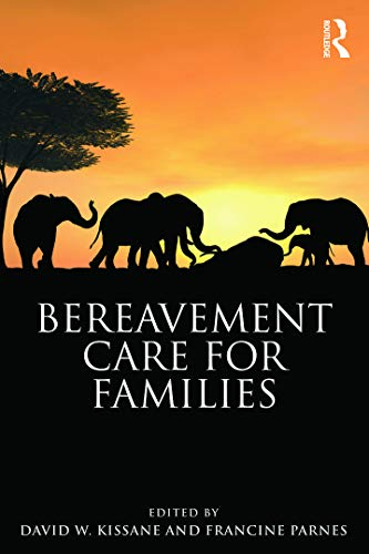 9780415637381: Bereavement Care for Families (Series in Death, Dying, and Bereavement)