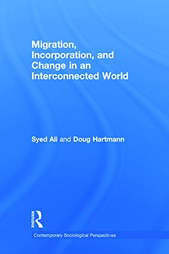 9780415637404: Migration, Incorporation, and Change in an Interconnected World (Sociology Re-Wired)