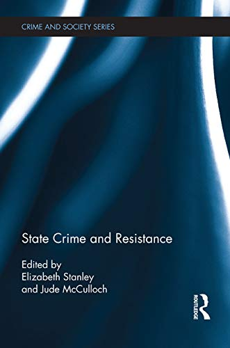 9780415638074: State Crime and Resistance (Routledge Studies in Crime and Society)