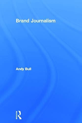 9780415638098: Brand Journalism