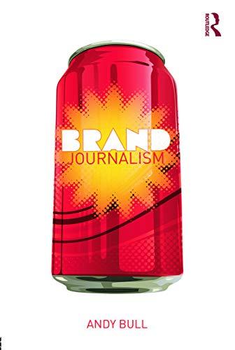 9780415638104: Brand Journalism