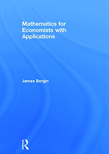 9780415638272: Mathematics for Economists with Applications