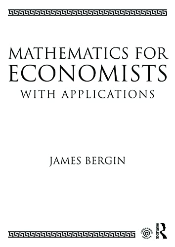 9780415638289: Mathematics for Economists with Applications