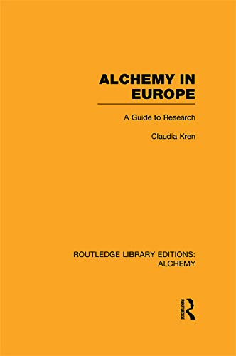 9780415638364: Alchemy in Europe: A Guide to Research (Routledge Library Editions: Alchemy)