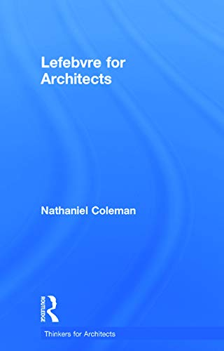 9780415639392: Lefebvre for Architects