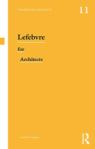9780415639408: Lefebvre for Architects (Thinkers for Architects)