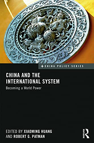9780415639668: China and the International System: Becoming a World Power (China Policy Series)