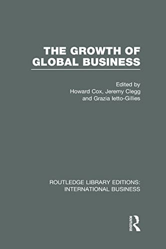 The Growth of Global Business (RLE International Business): Routledge