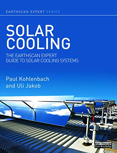 9780415639750: Solar Cooling: The Earthscan Expert Guide to Solar Cooling Systems