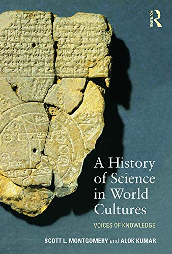 9780415639842: A History of Science in World Cultures: Voices of Knowledge