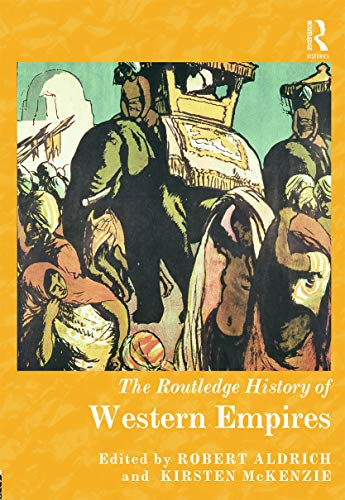 9780415639873: The Routledge History of Western Empires (Routledge Histories)