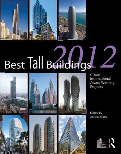 9780415640022: Best Tall Buildings 2012: CTBUH International Award Winning Projects