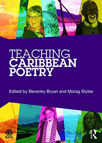 Teaching Caribbean Poetry (National Association for the Teaching of English (NATE))