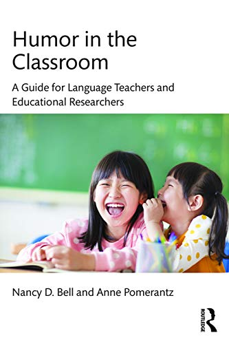 9780415640541: Humor in the Classroom: A Guide for Language Teachers and Educational Researchers