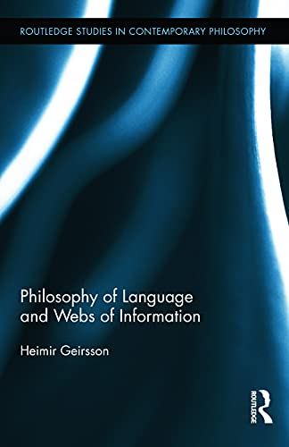 9780415640657: Philosophy of Language and Webs of Information (Routledge Studies in Contemporary Philosophy)