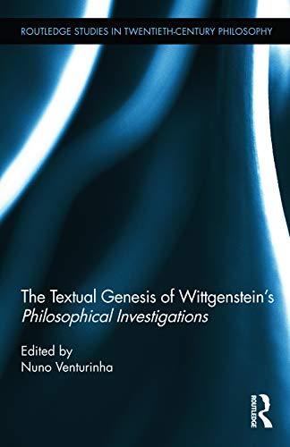 9780415640688: The Textual Genesis of Wittgenstein's Philosophical Investigations (Routledge Studies in Twentieth-Century Philosophy)