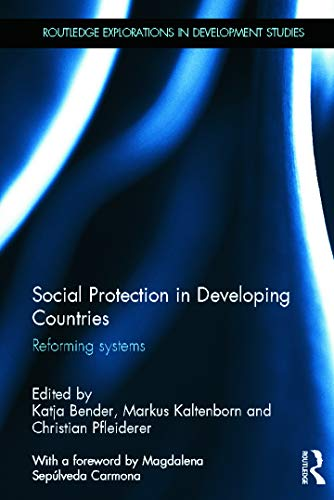 9780415641012: Social Protection in Developing Countries: Reforming Systems (Routledge Explorations in Development Studies)