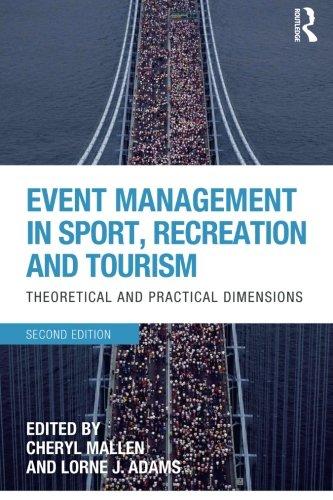 Event Management in Sport, Recreation and Tourism: Mallen, Cheryl; Adams, Lorne