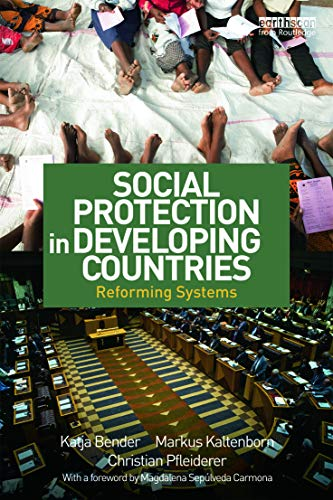9780415641036: Social Protection in Developing Countries: Reforming Systems (Routledge Explorations in Development Studies)