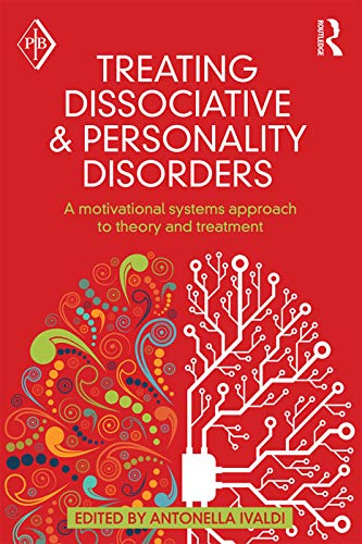 9780415641401: Treating Dissociative and Personality Disorders: A Motivational Systems Approach to Theory and Treatment (Psychoanalytic Inquiry Book Series)