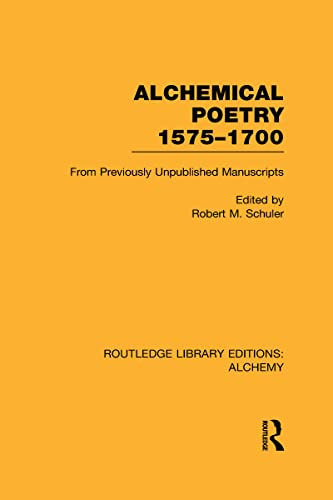 9780415641890: Alchemical Poetry, 1575-1700: From Previously Unpublished Manuscripts