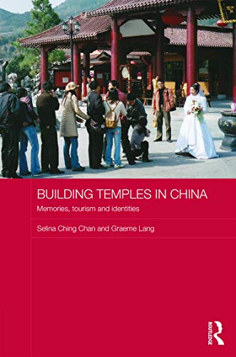 9780415642248: Building Temples in China: Memories, Tourism and Identities (Anthropology of Asia)