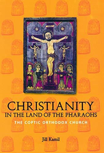 9780415642316: Christianity in the Land of the Pharaohs: The Coptic Orthodox Church