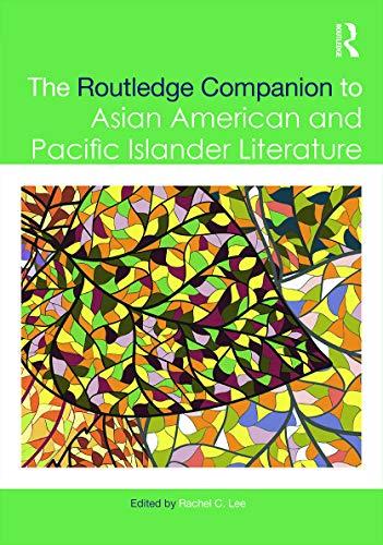 9780415642484: The Routledge Companion to Asian American and Pacific Islander Literature (Routledge Literature Companions)