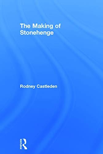 9780415642880: The Making of Stonehenge