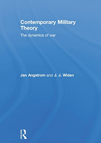 9780415643030: Contemporary Military Theory: The dynamics of war