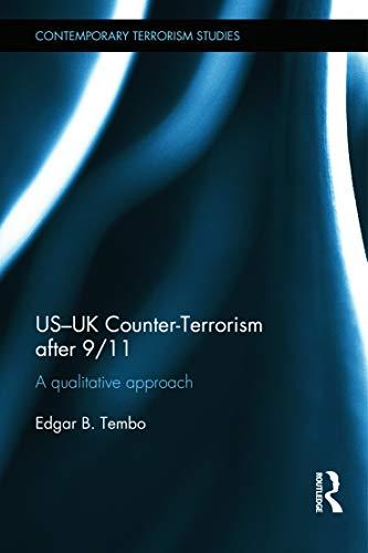 US-UK Counter-Terrorism after 9/11: A qualitative approach (Contemporary Terrorism Studies): ...