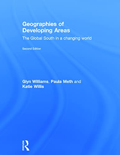 9780415643887: Geographies of Developing Areas: The Global South in a Changing World